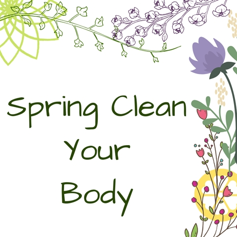 Spring Cleaning for Your Body
